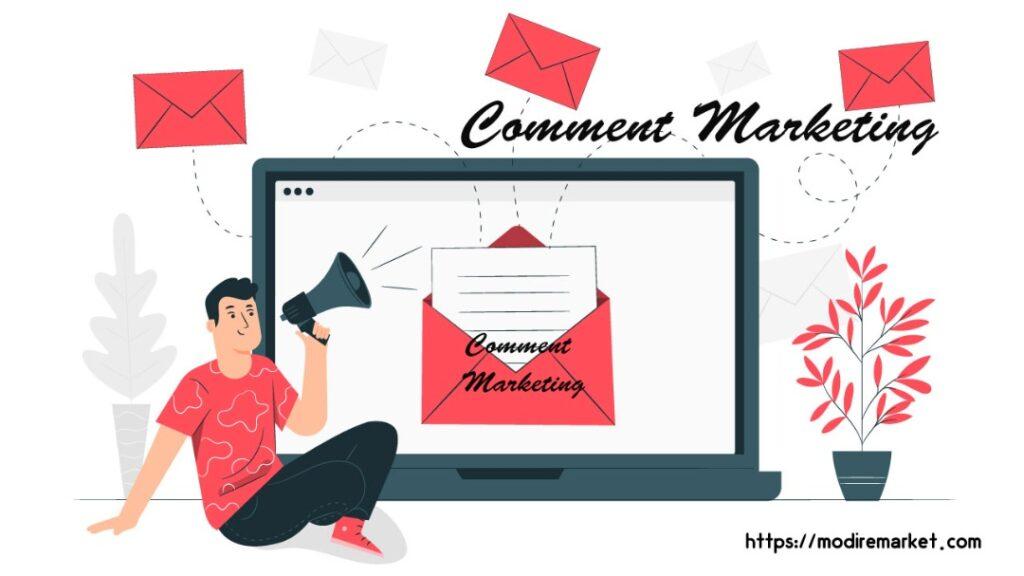 کامنت مارکتینگ چیست؟